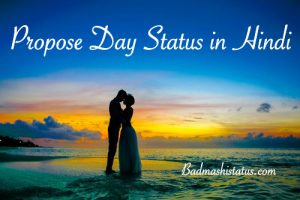 Happy Propose Day Status 2020 – Quotes, Images, Status, Sms