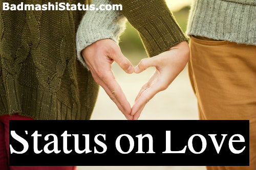Best Cute Love Status for WhatsApp in Hindi 2020 – True Love Status in Hindi